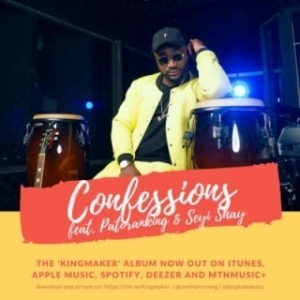 Harrysong - Confessions ft. Seyi Shay & Patoranking